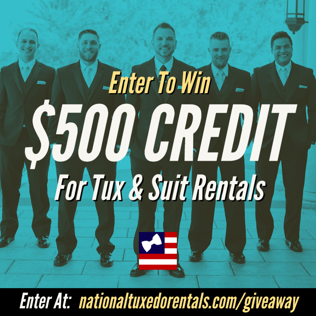 $500 in Tuxedo & Suit Rental Credit (US Only) Giveaway