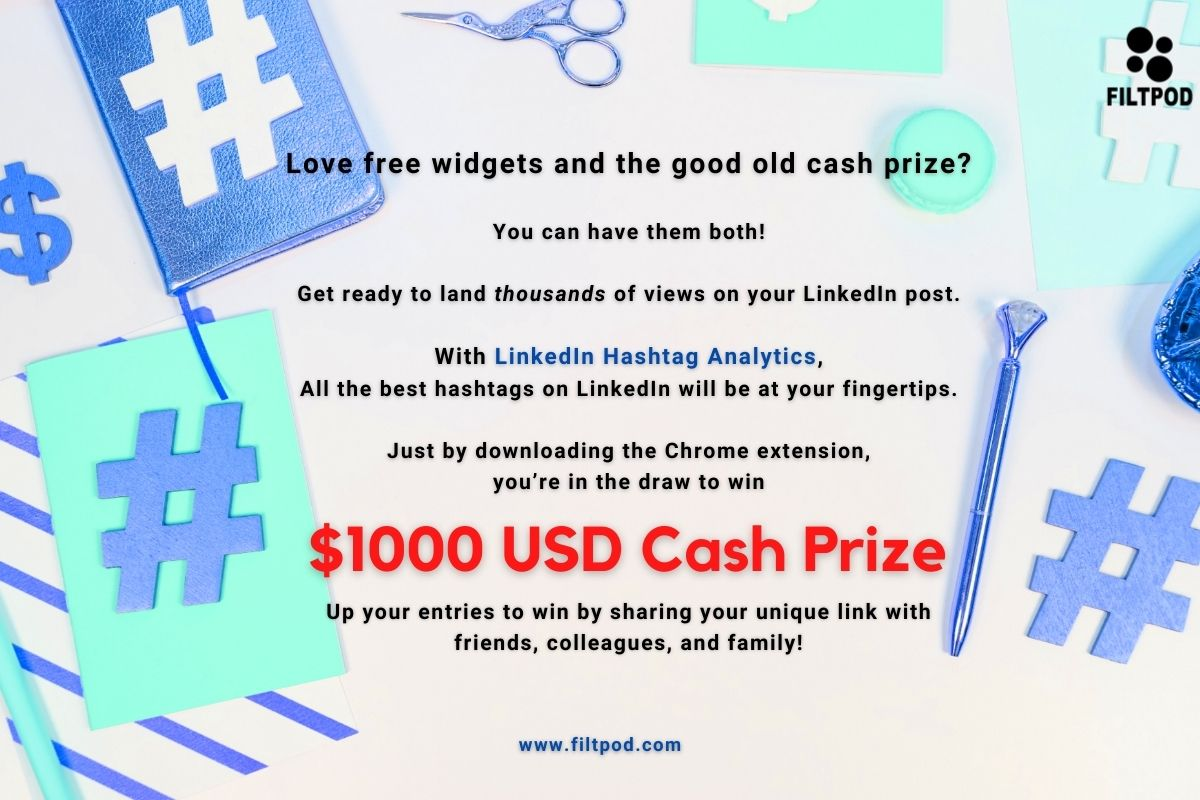 $1000 as you help us to promote our free tool - LinkedIn Hashtag Analytics Giveaway